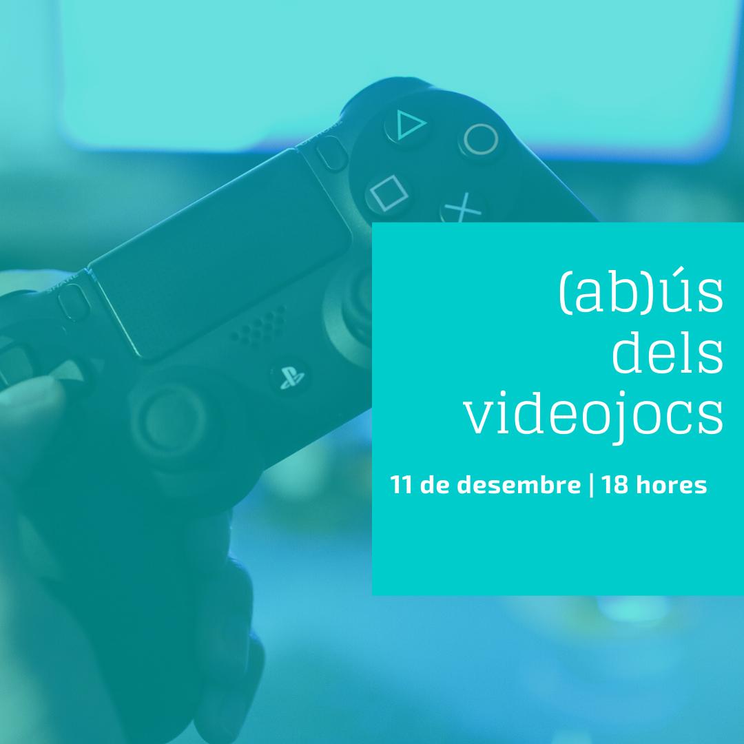 Xerrada: (ab)ús dels videojocs